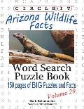 Circle It, Arizona Wildlife Facts, Word Search, Puzzle Book