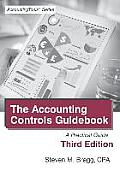 Accounting Controls Guidebook: Third Edition: A Practical Guide