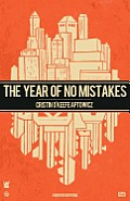 The Year of No Mistakes: A Collection of Poetry