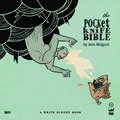 The Pocketknife Bible: The Poems and Art of Anis Mojgani