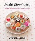 Sushi Simplicity: Making Mouth-Watering Sushi at Home