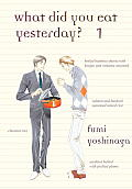 What Did You Eat Yesterday?, Volume 1 (What Did You Eat)