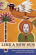 Like a New Sun: New Indigenous...