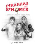 Piranhas Like S'Mores
