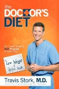Doctors Diet Dr Travis Storks STAT Program to Help You Lose Weight & Restore Your Health
