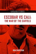 Escobar Vs Cali: The War of the Cartels (Gangland Mysteries)