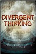 Divergent Thinking YA Authors on Veronica Roths Divergent Trilogy