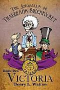 The Journals of Thaddeaus Shockpocket - Victoria