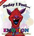 Today I Feel Emotion