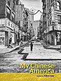 My Chinese America