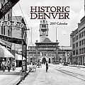 Historic Denver 2015 Calendar