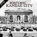 Historic Kansas City 2015 Calendar