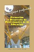 Formacion y Desarrollo de Profesionales de La Educacion: Un Enfoque Profundo