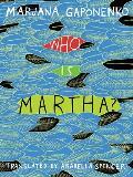 Who Is Martha