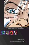 Nightmare City: Starring Johnny Grav & the Visioneer