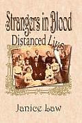 Strangers in Blood - Distanced Lives