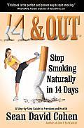 14 & Out: Stop Smoking Naturally...