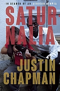Saturnalia: Traveling from Cape Town to Kampala in Search of an African Utopia
