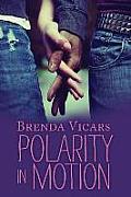 Polarity in Motion