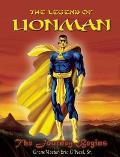 The Legend of Lionman: The Journey Begins
