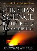 Christian Science in the Light of Holy Scripture: Is Christian Science Christian?