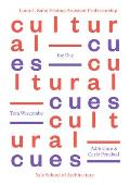 Cultural Cues: Joe Day, Adib Cure & Carie Penabad, Tom Wiscombe (Louis H. Kahn Visiting Assistant Professorship of Architectu)