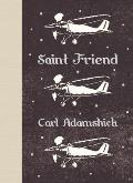 Saint Friend Signed Edition