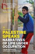 Palestine Speaks: Narratives of Life Under Occupation (Voice of Witness)