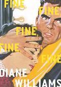 Fine, Fine,Fine,Fine, Fine