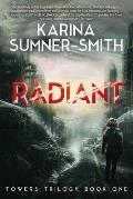 Radiant: Towers Trilogy, Book One