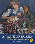 Taste of Russia A Cookbook of Russia Hospitality
