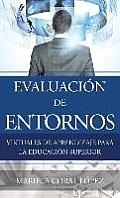Evaluacion de Entornos Virtuales de Aprendizaje Para La Educacion Superior