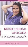 Bioseguridad Aplicada a la Cosmetologia