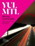 Yul/Mtl: Moving Landscapes