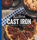 Southern Cast Iron Heirloom Recipes for Your Favorite Skillets