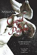 Apuleius Cupid & Psyche An Intermediate Latin Reader Latin Text With Running Vocabulary & Commentary