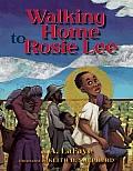 Walking Home to Rosie Lee