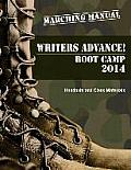 Writers Advance! Boot Camp 2014: Marching Manual: Handouts and Class Materials