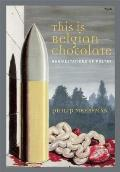 This Is Belgian Chocolate: Manifestations of Poetry