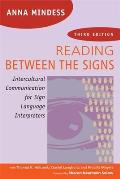 Reading Between the Signs (3RD 14 Edition)