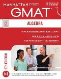Algebra GMAT Strategy Guide, 6th Edition