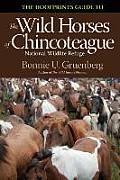 The Hoofprints Guide to the Wild Horses of Chincoteage National Wildlife Refuge