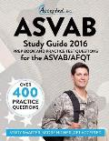 ASVAB Study Guide 2016 Prep Book and Practice Test Questions for the ASVAB/Afqt
