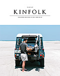 Kinfolk Volume Nine Discovering New Things to Cook Make & Do