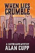 When Lies Crumble
