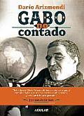 Gabo No Contado: The Untold Story of Gabo