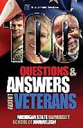 100 Questions and Answers about Veterans: A Guide for Civilians