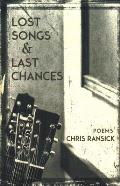 Lost Songs & Last Chances: Poems