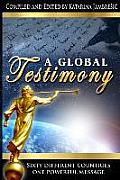 A Global Testimony: Sixty Different Countries, One Powerful Message