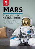 Mars Science Fiction to Colonization
